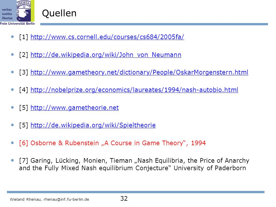 Quellen [1] http://www.cs.cornell.edu/courses/cs684/2005fa/